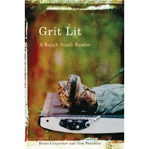 Grit Lit edited by Brian Carpenter and Tom Franklin