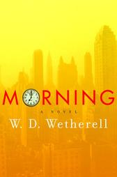 Morning by WD Wetherell
