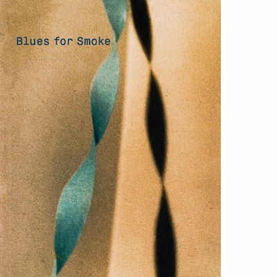 Blues for Smoke By Bennet Simpson