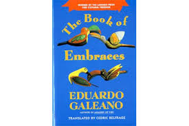 The Book of Embraces by Eduardo Galeano