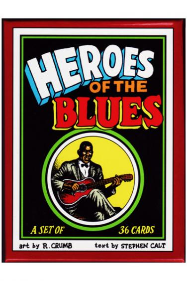 Heroes of the Blues by R Crumb