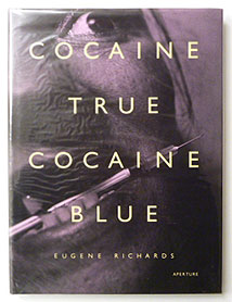 Cocaine True, Cocaine Blue by Eugene Richards