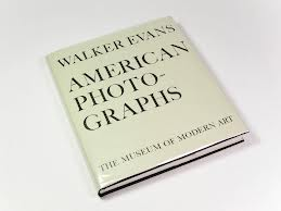 Walker Evans: American Photographs: Seventy-Fifth Anniversary Edition by Lincoln Kirstein, Walker Evans and Sarah Meister