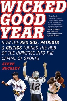 Wicked Good Year by Steve Buckley