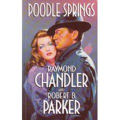 Poodle Springs by Raymond Chandler (and Robert Parker)