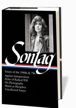 Susan Sontag Essays edited by David Rieff