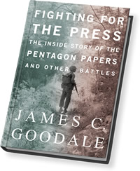 Fighting for the Press by James Goodale