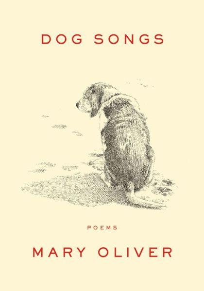 Dog Poems by Mary Oliver