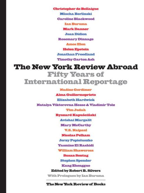 The New York Review Abroad edited by Robert B. Silvers