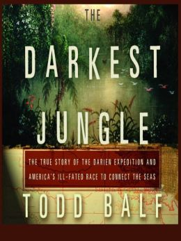 Darkest Jungle by Tod Balf