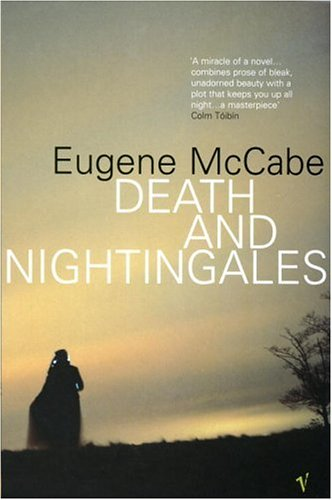 DEATH AND NIGHTINGALES by Eugene McCabe