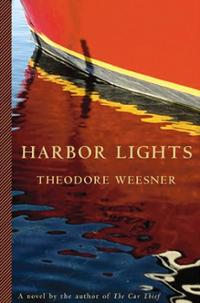 HARBOR LIGHTS  By Theodore Weesner.