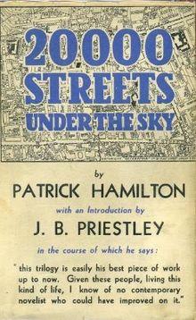 20,000 Streets Under the Sun by Patrick Hamilton