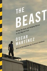 The Beast by Oscar Martinez