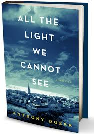 The Light We Can't See -Anthony Doerr