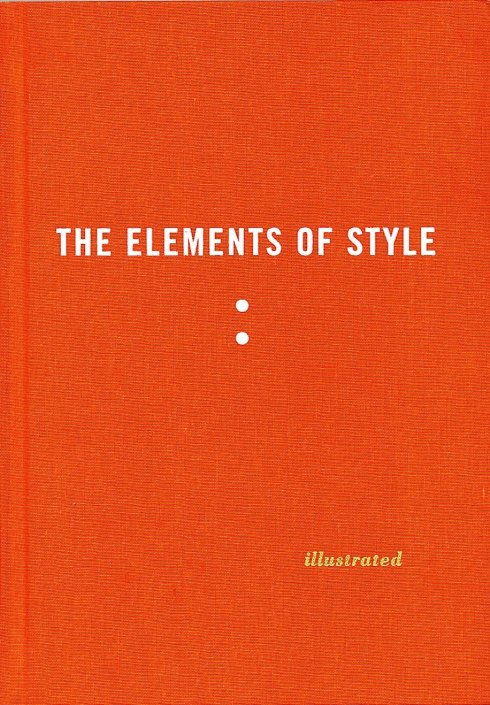 The Elements of Style illustrated by Maira Kalman