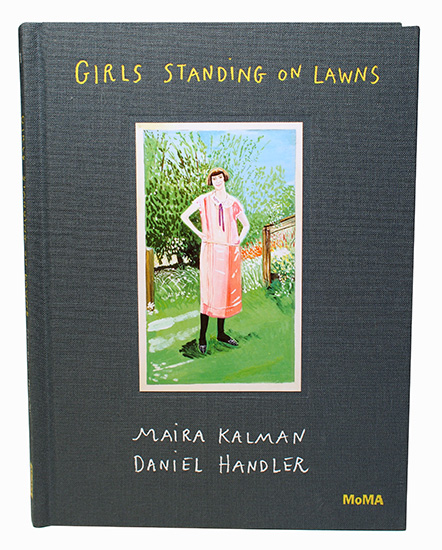 """Girls Standing on Lawns"" by Maira Kalman &  Daniel Handler"