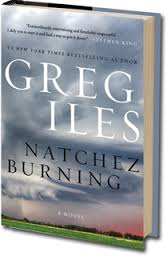 Natchez Burning- Greg Iiles