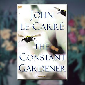 The Constant Gardener by John Le Carre