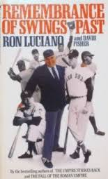 Remembrance of Swings Past by Ron Luciano
