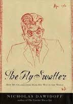 The FlySwatter by Nicholas Dawidoff