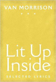 Lit Up Inside by  Van Morrison