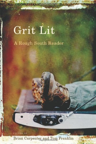 Grit Lit by Tom Franklin & Brian Carpenter