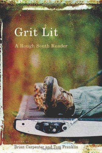 Grit Lit by Tom Franklin & Brian Carpenter