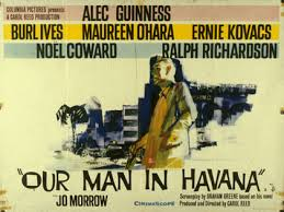 Our Man in Havana directed by Sir Carol Reed
