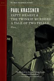 Patty Hearst & The Twinkie Murders by Paul Krassner