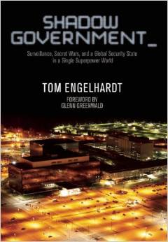 Shadow Government by Tom Englehardt