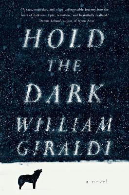 Hold The Dark by Wiliam Giraldi