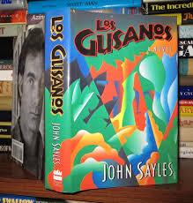 Los Gusanos by John Sayles