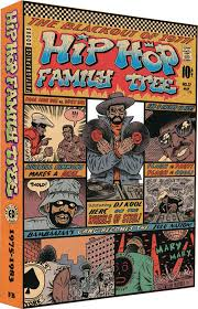 Hip Hop Family Tree Book 2: 1981-1983
