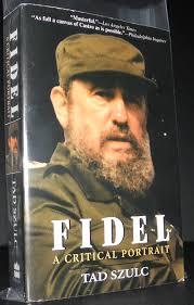 Fidel By Tad Szluc
