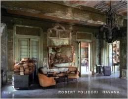 Havana by Robert Polidori