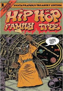 Hip Hop Family Tree Book  1981-1983 (Vol. 2) by Ed Piskor  &  Charlie Ahearn