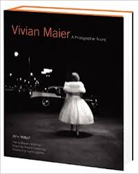 Vivian Maier: A Photographer Found  by John Maloof)