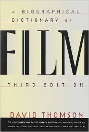The  Biographical Dictionary of Film: First Edition,