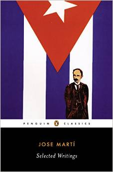 Selected Writings: Jose Marti ed by Esther Allen