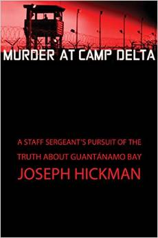 Murder at Camp Delta by Joe Hickman