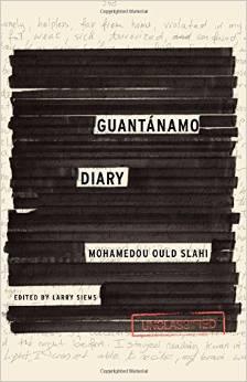 GUANTÁNAMO DIARY  by Mohamedou Slahi