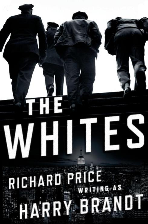 The Whites by Richard Price as Harry Brandt