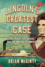 Lincoln's Greatest Case by Brian McGinnty