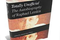 Totally Unofficial: The Autobiography of Raphael Lemkin