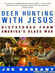 Deer Hunting with Jesus by Joe Bageant