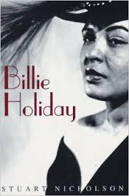 Billie Holiday by Stuart Nicholson