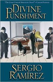 Divine Punishment  by Sergio Ramirez &  Nick Caistor