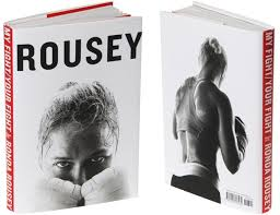 My Fight / Your Fight  by Ronda Rousey &  Maria Burns Ortiz