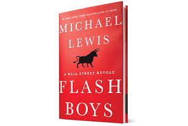 Flash Boys by Micheal Lewis
